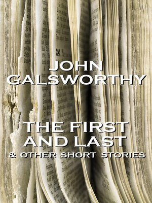 cover image of The First and Last & Other Short Stories