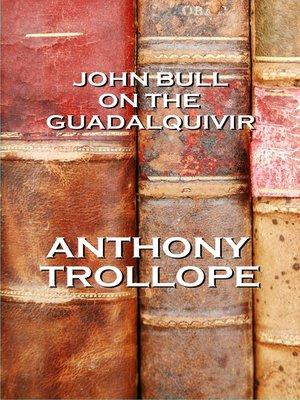 cover image of John Bull on the Guadalquivir