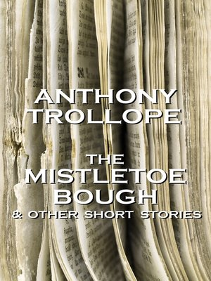 cover image of The Mistletoe Bough & Other Short Stories