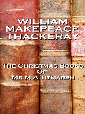cover image of The Christmas Books of Mr M A Titmarsh