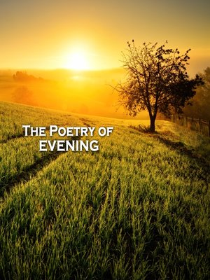 cover image of The Poetry of Evenings