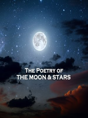 cover image of The Poetry of the Moon & Stars