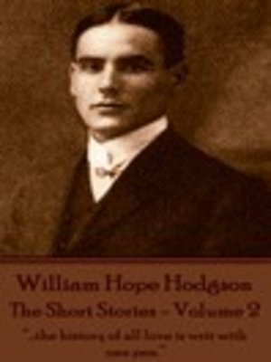 cover image of The Short Stories of William Hope Hodgson, Volume 2