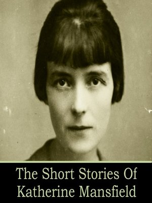 cover image of The Short Stories of Katherine Mansfield