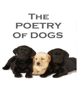 cover image of The Poetry of Dogs