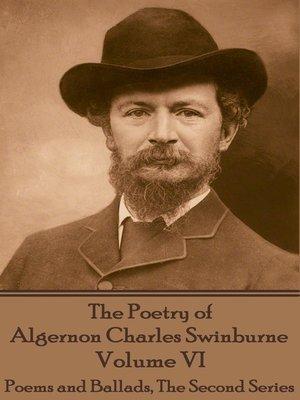 cover image of The Poetry of Algernon Charles Swinburne, Volume VI