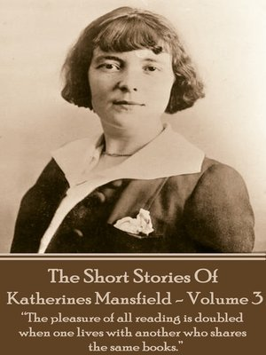 cover image of The Short Stories of Katherine Mansfield, Volume 3
