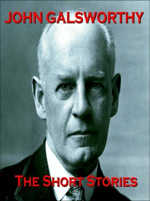 cover image of John Galsworthy: The Short Stories