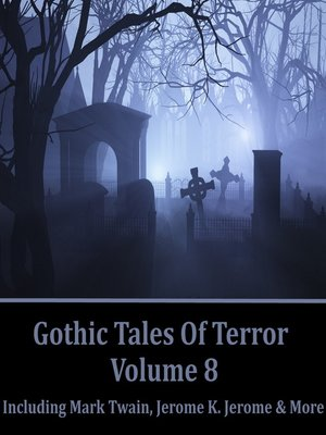 cover image of Gothic Tales of Terror, Volume 8