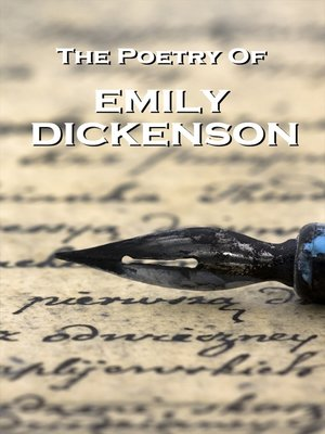 The Poetry Of Emily Dickinson By Emily Dickinson Overdrive