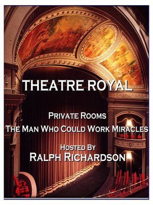 cover image of Private Rooms / The Man Who Could Work Miracles
