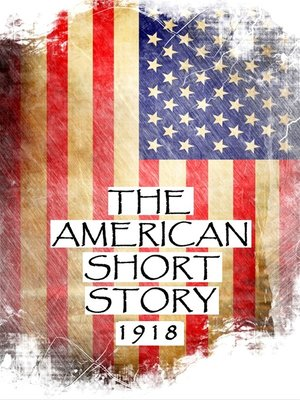 cover image of The American Short Story, 1918