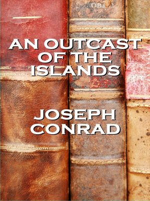cover image of An Outcast of the Islands