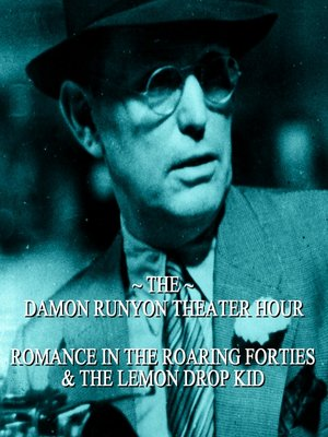 cover image of Romance in the Roaring Forties / The Lemon Drop Kid