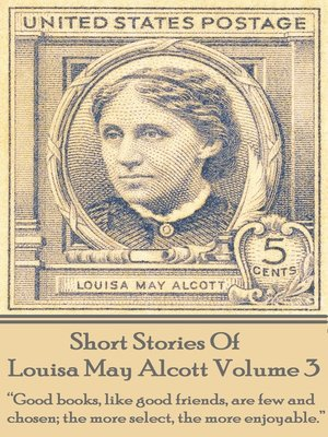 cover image of The Short Stories of Louisa May Alcott, Volume 3