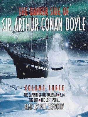 cover image of The Darker Side of Sir Arthur Conan Doyle, Volume 3