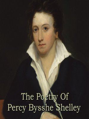 cover image of The Poetry of Percy Bysshe Shelley