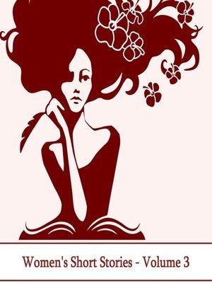 cover image of Women's Short Stories, Volume 3