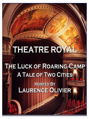 cover image of The Luck of Roaring Camp / A Tale of Two Cities