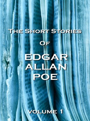 cover image of The Short Stories of Edgar Allan Poe, Volume 1