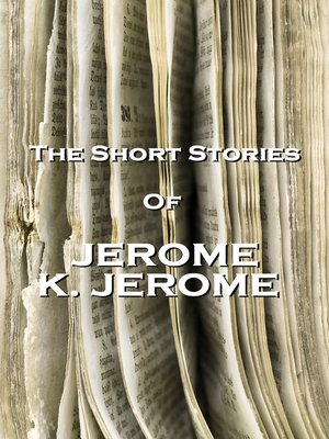 cover image of The Short Stories of Jerome K. Jerome