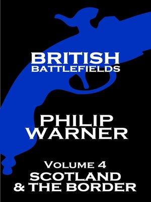 cover image of British Battlefields, Volume 4