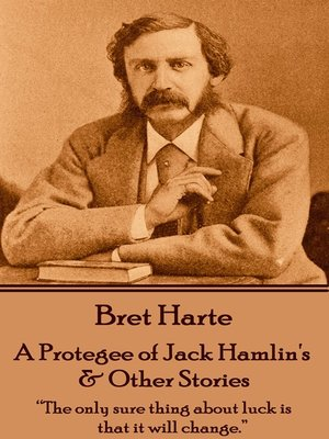 cover image of A Protegee of Jack Hamlin's & Other Stories