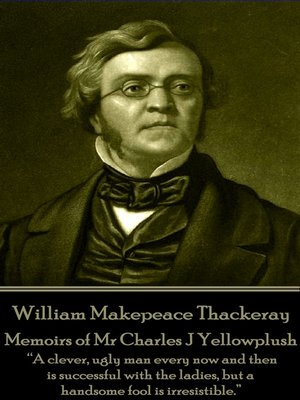 cover image of Memoirs of Mr Charles J Yellowplush