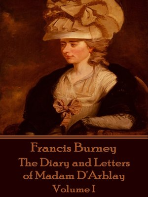 cover image of The Diary and Letters of Madam D'Arblay: Volume I
