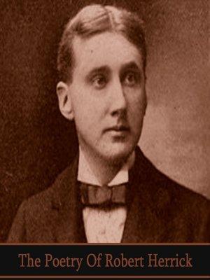 cover image of The Poetry of Robert Herrick