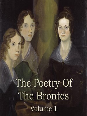 cover image of The Brontës' Poetry, Volume 1