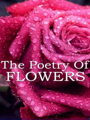 cover image of The Poetry of Flowers