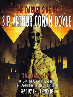 cover image of The Darker Side of Sir Arthur Conan Doyle, Volume 5