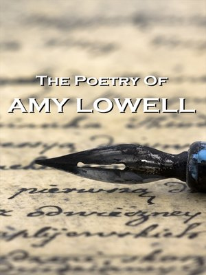 cover image of The Poetry of Amy Lowell
