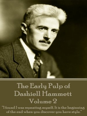 cover image of The Early Pulp of Dashiell Hammett: Volume 2