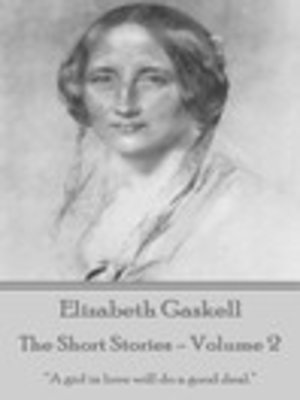 cover image of The Short Stories of Elizabeth Gaskell, Volume 2