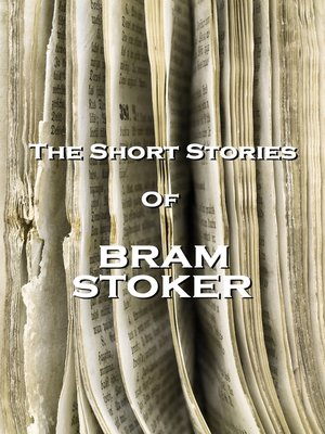 cover image of The Short Stories of Bram Stoker