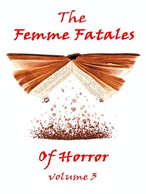 cover image of The Femme Fatales of Horror, Volume 3