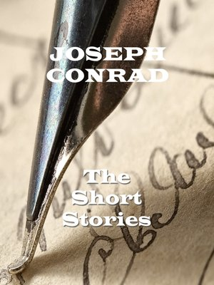 cover image of The Short Stories of Joseph Conrad