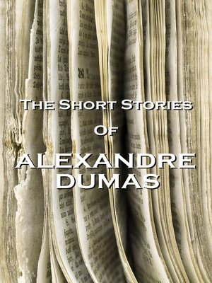 cover image of The Short Stories of Alexandre Dumas