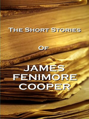 cover image of The Short Stories of James Fenimore Cooper