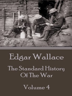 cover image of The Standard History of the War, Volume 4