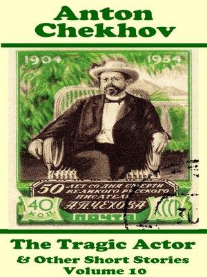 cover image of Anton Chekhov Short Stories, Volume 10