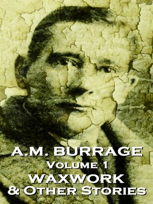 cover image of A. M. Burrage, Volume 1