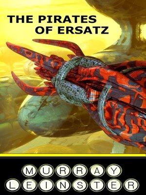 cover image of The Pirates of Ersatz