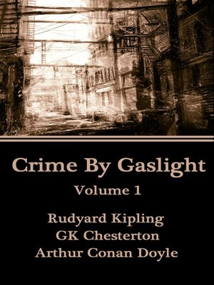 cover image of Crime by Gaslight, Volume 1