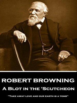 cover image of A Blot in the 'Scutcheon