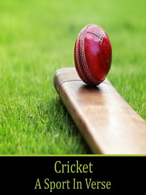 cover image of Cricket, A Sport In Verse