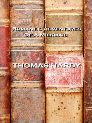 cover image of Romantic Adventures of a Milkmaid