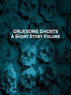 cover image of Gruesome Ghosts